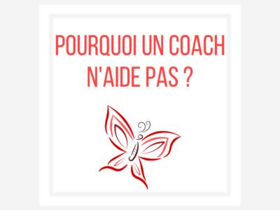 Pourquoi le coach n'aide pas ? [Métaphore du papillon]